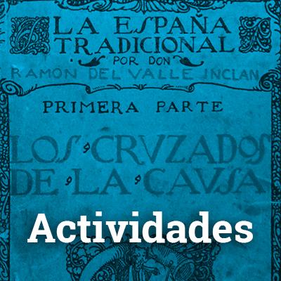 Actividades  Amigos de Valle-Inclán