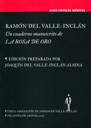 Serie de papeles inéditos Un cuaderno manustrico de La Rosa de Oro
